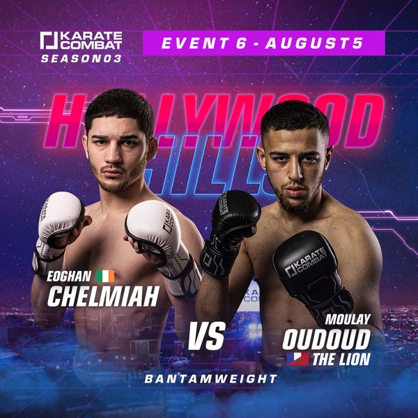 Event 6 Eoghan Chelmiah vs Moulay Oudoud Fight Poster
